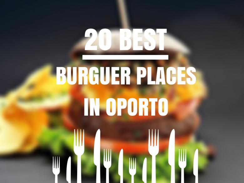 20 best burguers in oporto